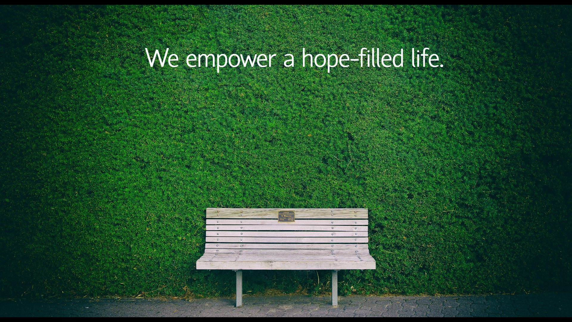Hope filled life