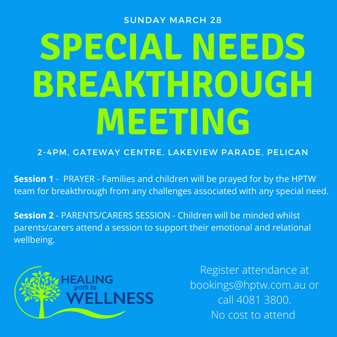 SPECIAL NEEDS BREAKTHROUGH MEETING